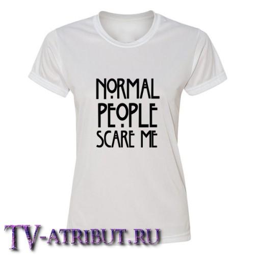 """Футболка женская """"Normal people scare me"""" (4 цвета)"""